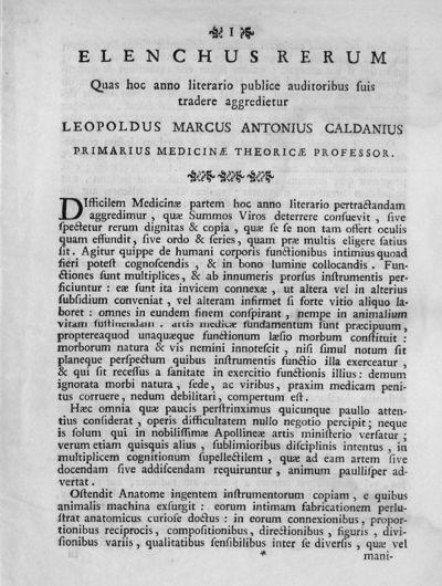 Elenchus rerum Quas hoc anno literario publice auditoribus suis tradere aggredietur Leopoldus Marcus Antonius Caldanius primarius medicinae theoricae professor