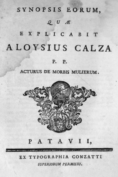 Synopsis eorum, quae explicabit Aloysius Calza P.P. acturus de morbis mulierum