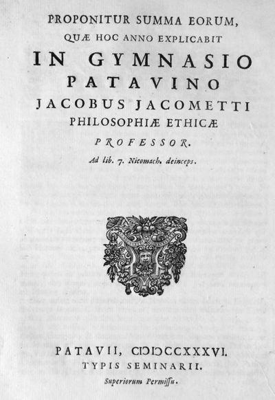 Proponitur summa eorum, quae hoc anno explicabit in Gymnasio Patavino Jacobus Jacometti philosophiae ethicae professor ad llib. 7 Nicomach. deinceps.