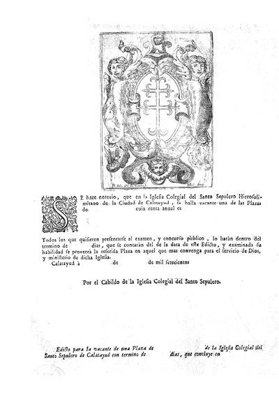 Edicto para la vacante de una Plaza ... de la Iglesia Colegial del Santo Sepulcro de Calatayud ...