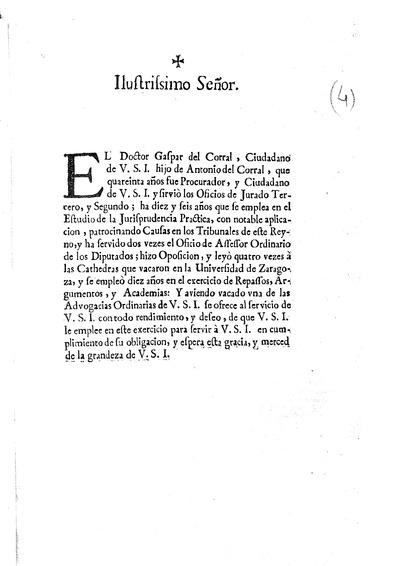 Ilustrissimo Señor. El Doctor Gaspar del Corral, ..., que quareinta años fue Procurador, ...