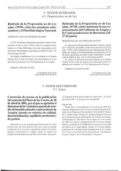 Corrección de errores en la publicación del Pleno de las Cortes, de 18 de abril de 2001, por el que se aprueba el Dictamen de la Comisión Especial de estudio del modelo educativo universitario de Aragón, basado en criterios de calidad, descentralización, equilibrio territorial y de gestión.
