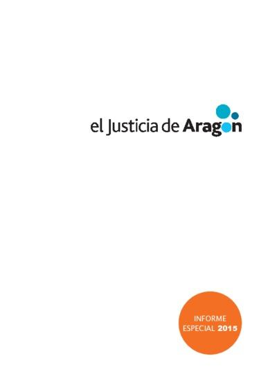 Informe sobre la situación de los menores en Aragón : Informe Anual. Informes especiales 2015