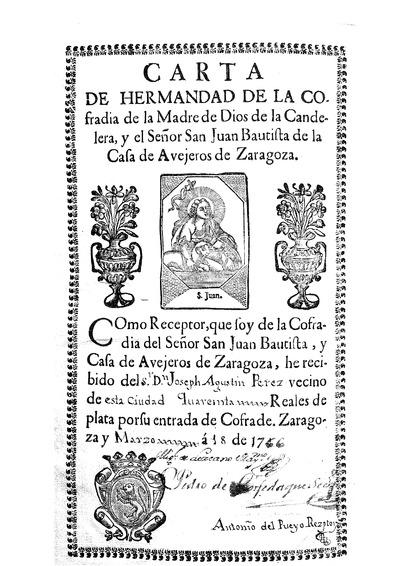 Carta de Hermandad de la Cofradia de la Madre de dios de la Candelera, y el Señor San Juan Bautista de la Casa de Avejeros de Zaragoza.