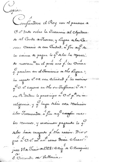 Orden de S. M. para que paguen Contribucion el Sr. Conde de Fuentes, y el Lugar de Las Casetas, por las Viñas que posehian en el Termino de otro Lugar.