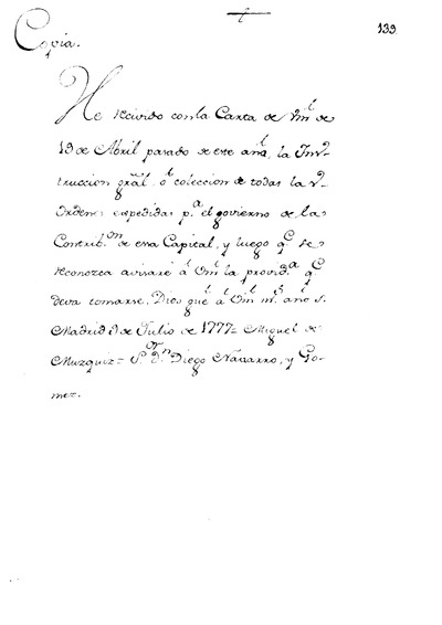 Carta del Excmo. Sr. D. Miguel de Muzquiz, acusando el recibo de la Coleccion de Ordenes para el gobierno de la Contribucion que le remitio el Cavallero Corregidor.