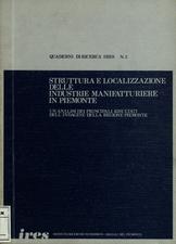 Struttura e localizzazione delle industrie manifatturiere in Piemonte