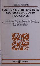 Politiche di intervento sul sistema viario regionale