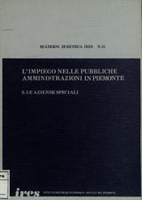 L'impiego nelle pubbliche amministrazioni in Piemonte : 2. Le aziende speciali