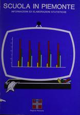 Scuola in Piemonte : informazioni ed elaborazioni statistiche