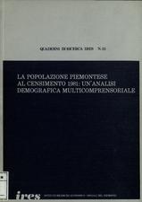La popolazione piemontese al censimento 1981 : un'analisi demografica multicomprensoriale