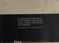 Elaborazioni relative ai movimenti pendolari per lavoro e per studio in Piemonte : censimento della popolazione 1981