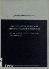 L'impiego nelle pubbliche amministrazioni in Piemonte : 6. Le amministrazioni periferiche dello stato. 1