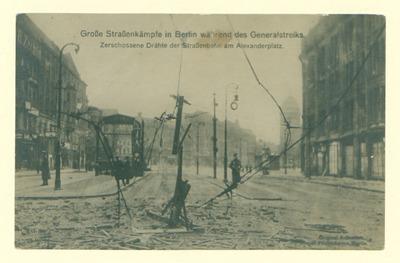 Große Straßenkämpfe in Berlin während des Generalstreiks. Zerschossene Drähte der Straßenbahn am Alexanderplatz. - 2 v. 2.