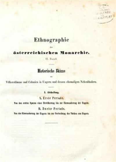 Ethnographie der österreichischen Monarchie von Frh. Karl von Czoernig. M. 1 ethnograph. Karte in 4 Blättern. I. u. II/III m. 1 ethnogr. Karte in 4 Blättern
