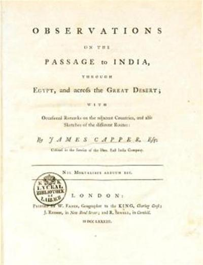 Observations on the passage to India through Egypt and across the great deserts; with occasional remarks on the adjacent countries, and also sketches of the different route