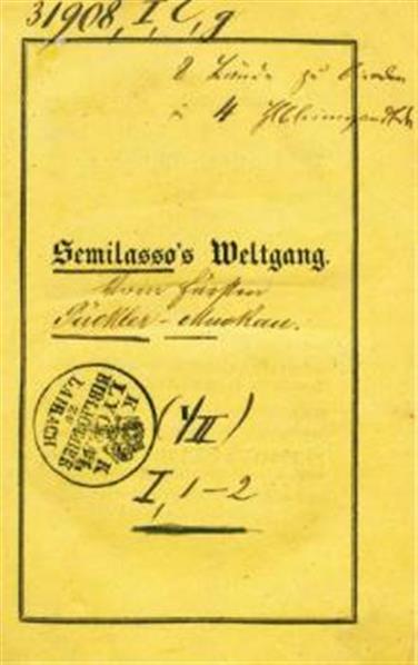 Vorletzter Weltgang von Semilasso; aus den Papieren des Verstorbenen; Traum und Wachen