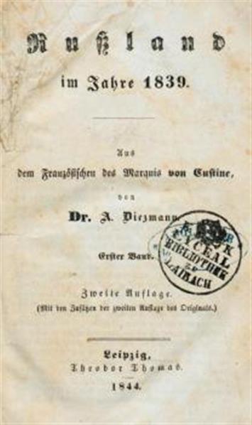 Russland im Jahre 1839; aus dem französischen des Marquis von Custine von Dr. A. Diezmann