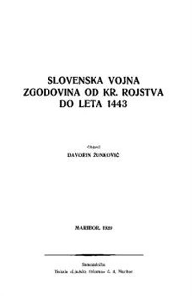 Slovenska vojna zgodovina od Kr. rojstva do leta 1443