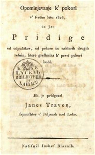 Opominjevanje k' pokori v' svetim letu 1826, to je: Pridige od odpustikov, od pokore in nekterih drugih resniz, ktere greshnika k' pravi pokori budé