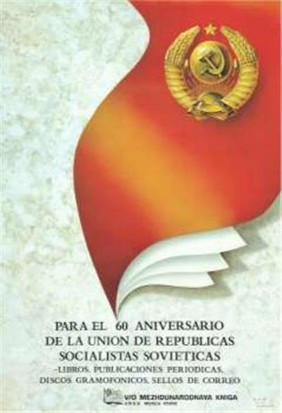 Para el aniversario de la Union de Republicas Socialistas Sovieticas; libros, publicaciones periodicas, discos gramofonicos, sellos de correo