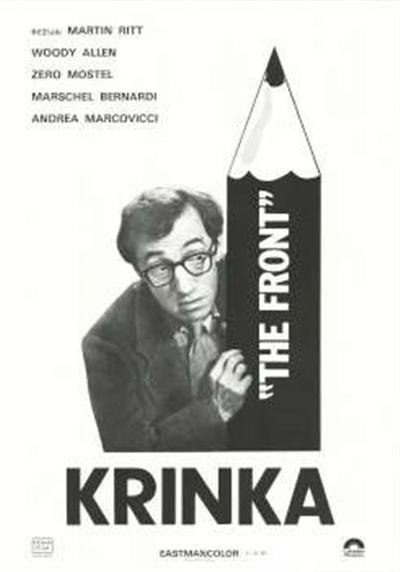 Krinka; režija Martin Ritt; režija Martin Ritt; The front; The front; Woody Allen, Zero Moster, Marschel Bernard; Woody Allen, Zero Moster, Marschel Bernardi ...
