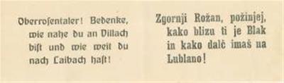 Zgornji Rožan, požinjej, kako blizu ti je Blak in kako dalč imaš na Lublano!; Oberrosentaler! Bedenke, wie nahe du an Villach bist und wie weit du nach Laibach hast!