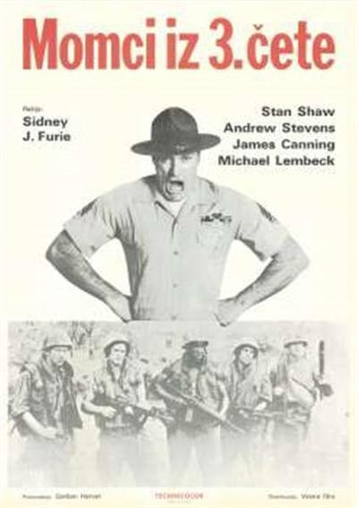 Momci iz 3. čete; režija Sidney J. Furie; Stan Shaw, Andrew Stevens, James Canning, Michael Lembeck