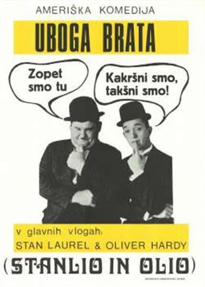 Uboga brata; Stanlio in Olio; v glavnih vlogah Stan Laurel, Oliver Hardy