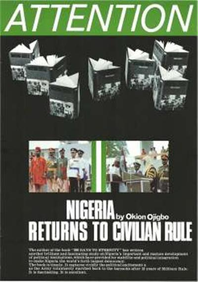 Nigeria returns to civilian rule by Okion Ojigbo; the author of the book