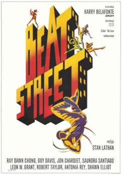 Beat street; igrajo Ray Dawn Chong ... et al; režija Stan Lathan