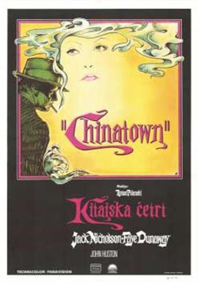 Chinatown; igrajo Jack Nicholson, Faye Dunaway, John Huston; igrajo Jack Nicholson, Faye Dunaway, John Huston; Kitajska četrt; Kitajska četrt; režija: Roman Polanski; režija: Roman Polanski