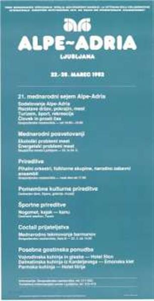 21. mednarodni sejem Alpe - Adria; 22. - 28. marec 1982; die Woche der Internationalen Zussammenarbeit; la settimana della colaborazione internazionale; nedelja medjunarodne saradnje; nemzetközi együttmüködés hete; teden mednarodnega sodelovanja