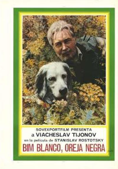 Bim blanco, oreja negra; Sovexportfilm presenta a Viacheslav Tijonov en la pelicula de Stanilsav Rostotsky