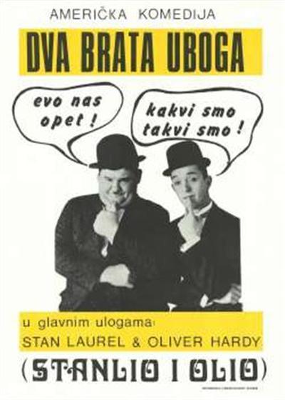 Dva brata uboga; Stanlio i Olio; u glavnim ulogama Stan Laurel, Oliver Hardy