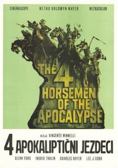 4 apokaliptični jezdeci; režija Vincente Minnelli, igrajo Glenn Ford, Ingrid Thulin, Charles Boyer, Lee J. Cobb; režija Vincente Minnelli, igrajo Glenn Ford, Ingrid Thulin, Charles Boyer, Lee J. Cobb; The 4 Horsemen od the Apocalypse; The 4 Horsemen of the Apocalypse