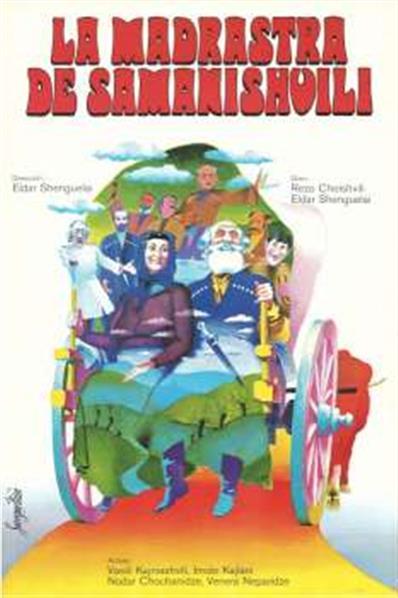 La madrastra de Samanishvili; dirección Eldar Shengelayz, actúan Vassily Kakhniashvili, Imido Kakhlani, Nodar Chochandize, Venera Neparidze