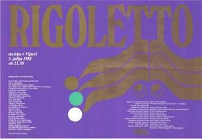 Rigoletto; na trgu v Vipavi 3. julija 1988 ob 21. ur; Opera in balet; Rigoletto Ferdinand Radovan, Gilda Olga Gracel