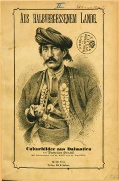 Aus halbvergessenen Lande; Culturbilder aus Dalmatien