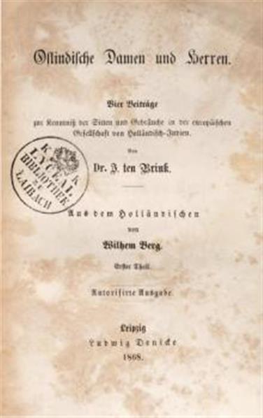 Ostindische Damen und Herren; 4 Beiträge zur Kenntniß der Sitten und Gebräuche in der rurg. Gesellschaft von Holländische Judien