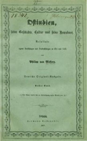 Ostindien, seine Geschichte, Cultur und s. Bewohner. Deutsche Orig. Ausg. in 2 Bden