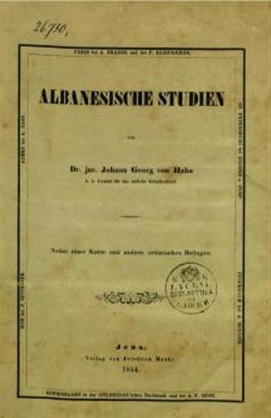 Albanesische Studien, nebst 1 Karte u. andere artistischen Beilagen