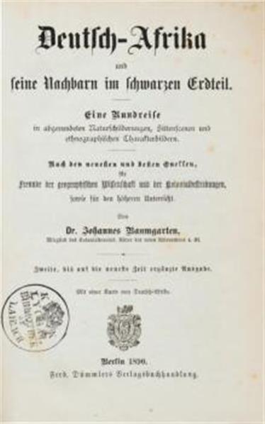 Deutsch- Afrika und seine Nachbare in schwarzen Erdtheil, 2te bis auf die Gegenwart ergänzte Ausgabe (mit 1 Karte)