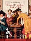 Sex and Drugs before Rock 'n' Roll : Youth Culture and Masculinity during Holland's Golden Age