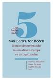 Van Eeden tot heden : Literaire dwarsverbanden tussen Midden-Europa en de Lage Landen