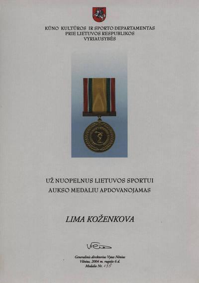 Agnė Liškauskienė. Medalio, skirto Limai Koženkovai, sertifikatas. 2016
