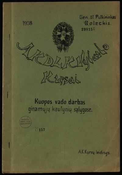 Kuopos vado darbas ginamųjų kautynių sąlygose / gen. št. pulkininkas Boleckis. - 192?