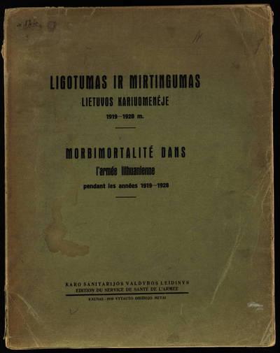 Ligotumas ir mirtingumas Lietuvos kariuomenėje / red. mjr. S. Barkauskas. - 1930