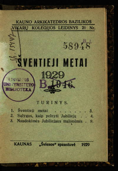 Kauno arkikatedros bazilikos Vikarų kolegijos leidinys. Šventieji metai, 1929. - 1929