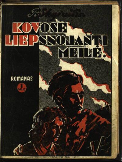 Kovose liepsnojanti meilė. D. 1 / P. Skyraitis. - 1933